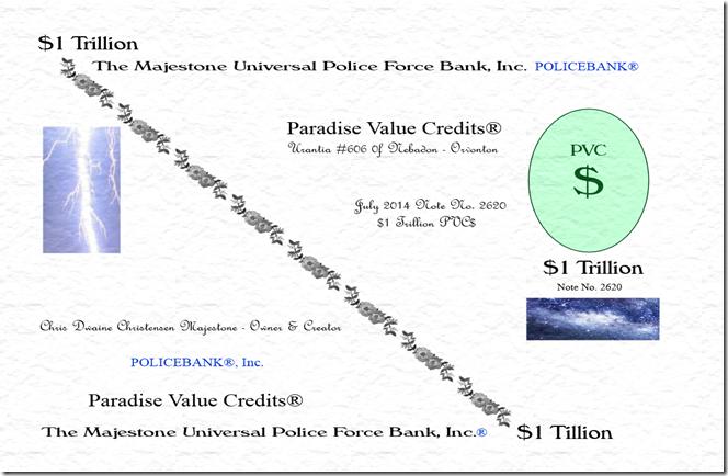 PoliceBank $1 Trillion PVC$ 7-6-14 Photo Majestone